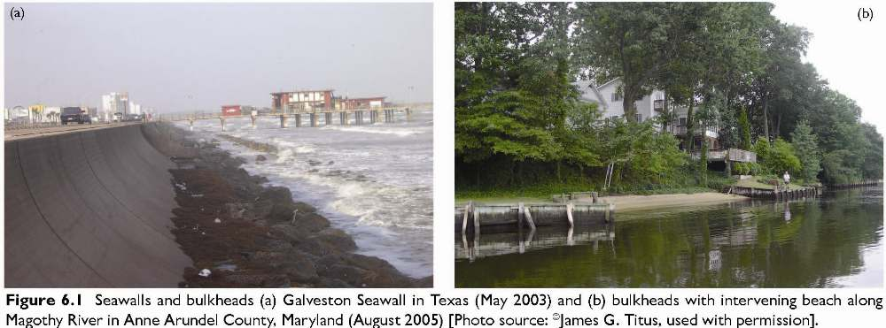 Figure 6.1 Seawalls and bulkheads (a) Galveston Seawall in Texas (May 2003) and (b) bulkheads with intervening beach along Magothy River in Anne Arundel County, Maryland (August 2005) [Photo source: �James G. Titus, used with permission].