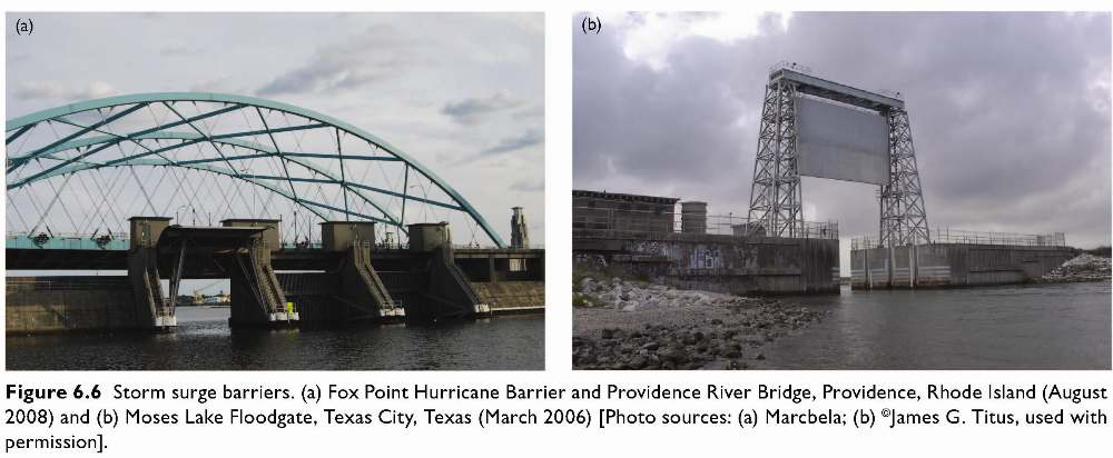 Figure 6.6 Storm surge barriers. (a) Fox Point Hurricane 